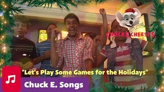 Let's Play Some Games for the Holidays | Chuck E. Cheese Songs