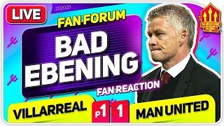 EUROPA HEARTBREAK! VIllarreal (p) 1-1 Man United | LIVE Fan Forum