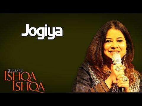 Jogiya- Rekha Bhardwaj( Album: Ishqa - Ishqa )
