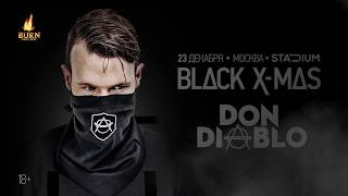 Don Diablo @ Black X-mas • 23 декабря • Москва — Promo | Radio Record