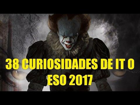 38 Curiosidades de IT o ESO 2017 Info Detalles de Produccion Y Mas