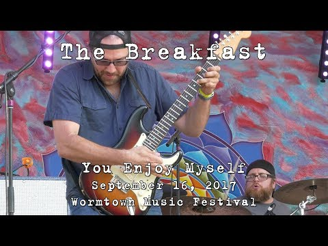The Breakfast: You Enjoy Myself [2-Cam/4K] 2017-09-16 - Wormtown Music Festival