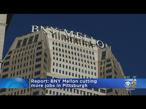 Report: BNY Mellon Cutting More Jobs In Pittsburgh