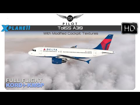 X-Plane 11 | Toliss A319 | Full Flight | KORD ✈ KMSP - YouTube