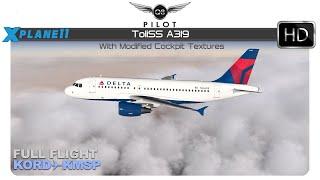 X-Plane 11 | Toliss A319 | Full Flight | KORD ✈ KMSP