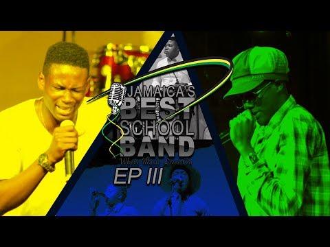 Jamaica's Best School Band EpIII