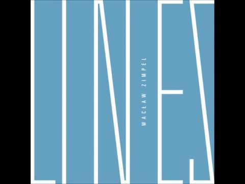 Wacław Zimpel - Lines (Full Album)