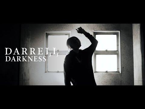 DARRELL「DARKNESS」 MV