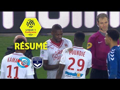 RC Strasbourg Alsace - Girondins de Bordeaux (0-2)  - Résumé - (RCSA - GdB) / 2017-18