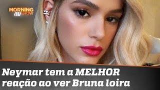 Neymar tem a MELHOR reação ao ver Bruna Marquezine loira; assista