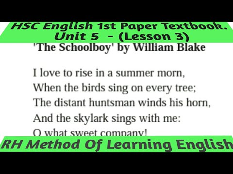 HSC English 1st Paper Textbook ( Unit 5- Lesson 3) The Schoolboy            by  William Blake.