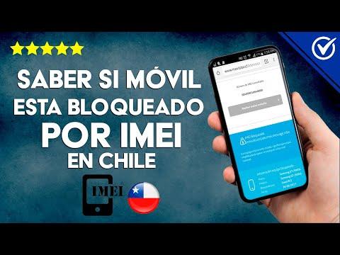 Cómo Saber en Chile si un Celular está Bloqueado por IMEI Fácilmente