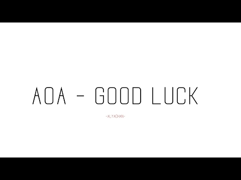 AOA - Good Luck ( Lyrics ) ( Romanization )