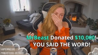 I Donated $10,000 If They Said This Word (Twitch Streamers)