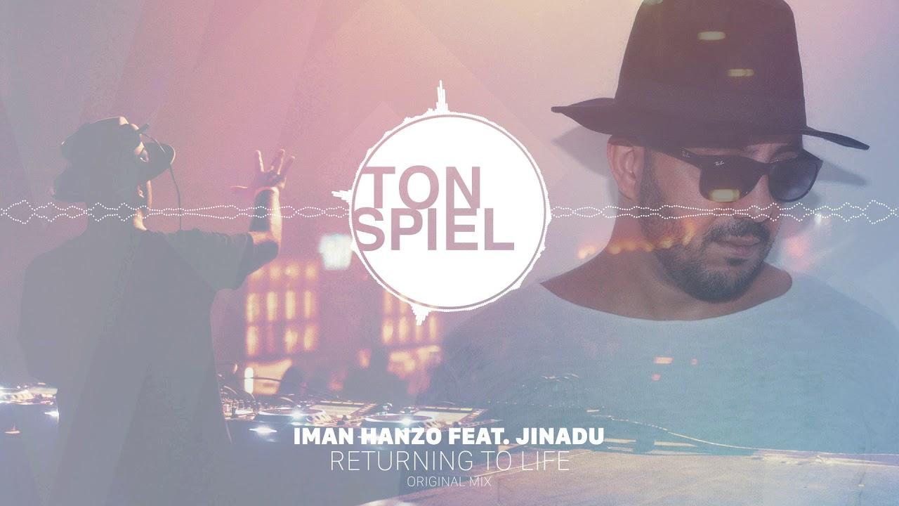 Download Iman Hanzo feat Jinadu - Returning To Life (Original Mix)