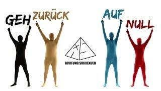 Achtung Surrender - Geh zurück auf Null (official Video)