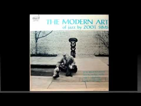 Zoot Sims. The Modern Art of Jazz.