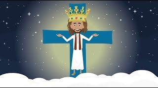 Catholic Kids Homilies - Solemnity Christ King of the Universe Cycle B