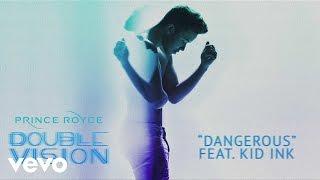 Prince Royce ft. Kid Ink - Dangerous