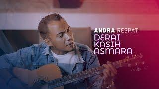 Andra Respati - Derai Kasih Asmara ( Official Music Video )