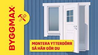 Byggmax tipsar, så monterar du ytterdörr