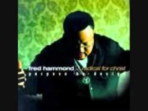 FRED HAMMOND & RADICAL FOR CHRIST ~ GIVE ME A CLEAN HEART