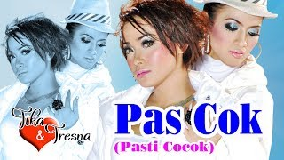 Gambar cover Tika & Tresna - Pas Cok (Pasti Cocok) (Official Music Video)
