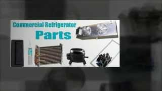 Refrigerator Parts (commercial And Residential) - Phoenix Az