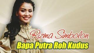 Rizma Simbolon - Bapa Putra Roh Kudus (Official Karaoke Video)