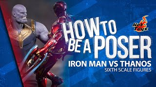 Iron Man Mark L vs Thanos - Sixth Scale Figures by Hot Toys | How to be a Poser