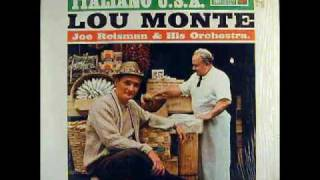 Lou Monte - Che La Luna Mezzo Mare