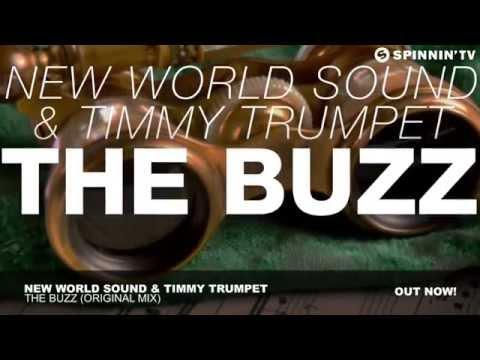 New World Sound & Timmy Trumpet   The Buzz Original Mix