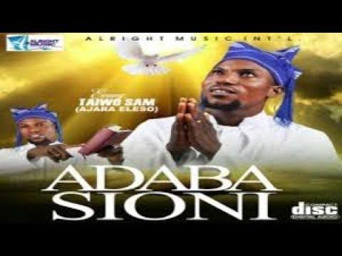 Download Adaba Sioni  - Taiwo sam ajara eleso