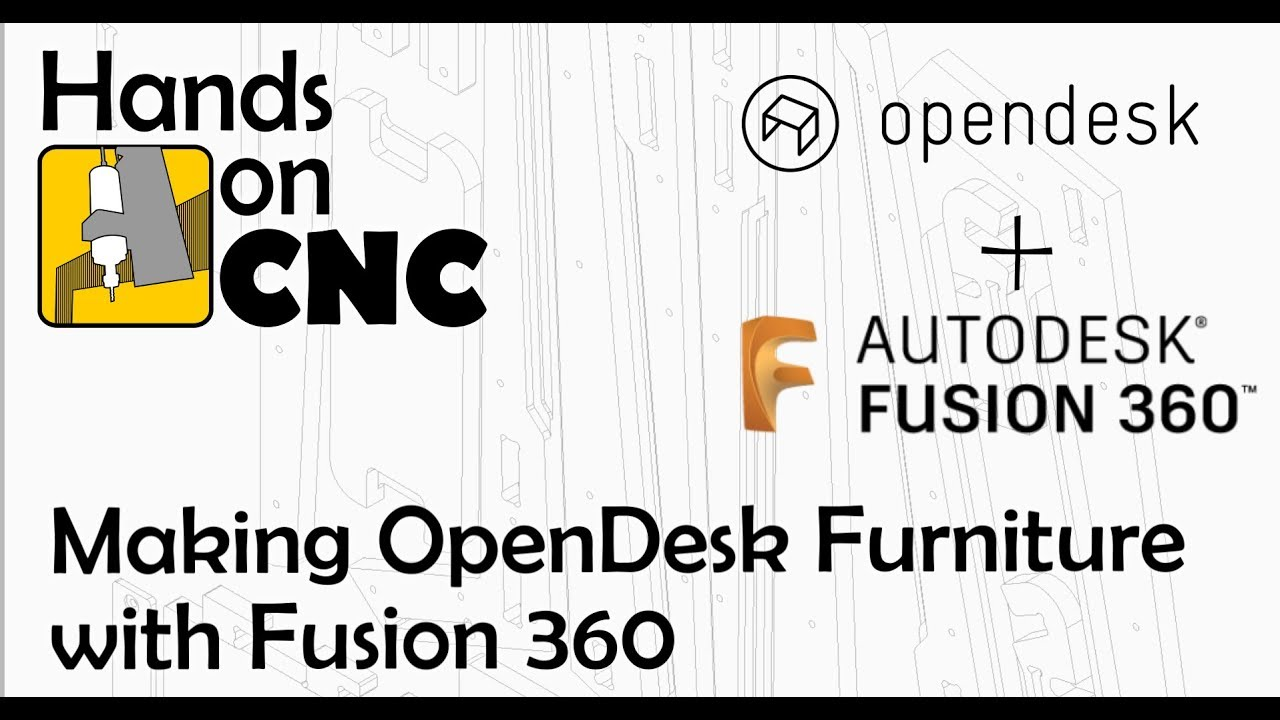 Making OpenDesk Furniture with Fusion 360 and a CNC Router