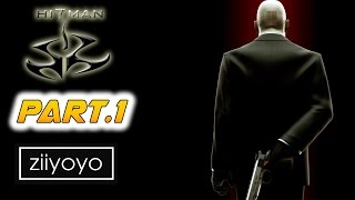 Hitman Gameplay Walkthrough Part 1 [1080p HD 60FPS PC ULTRA] - No Commentary