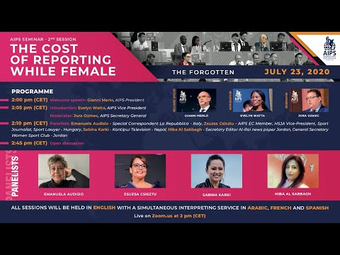 """AIPS Seminar """"The cost of reporting while female"""" - 2nd session THE FORGOTTEN"""