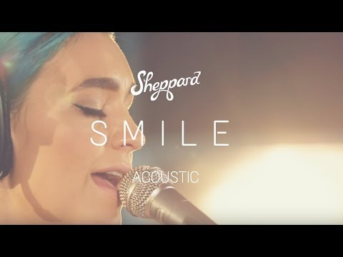 Sheppard - 'Smile' [Studio Acoustic]