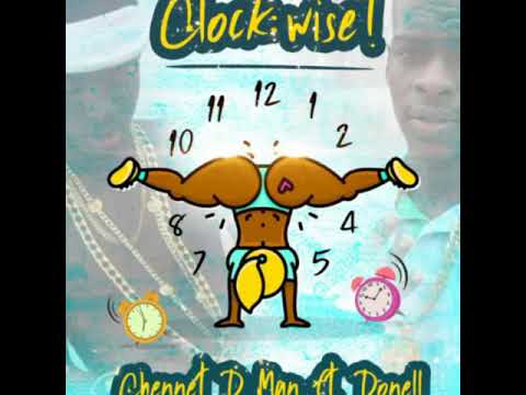 Chennet D Man Ft Donell - ClockWise soca 2019