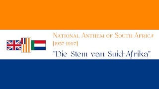 National Anthem of South Africa [1957-1997]- Die Stem van Suid Afrika [FULL VERSION]