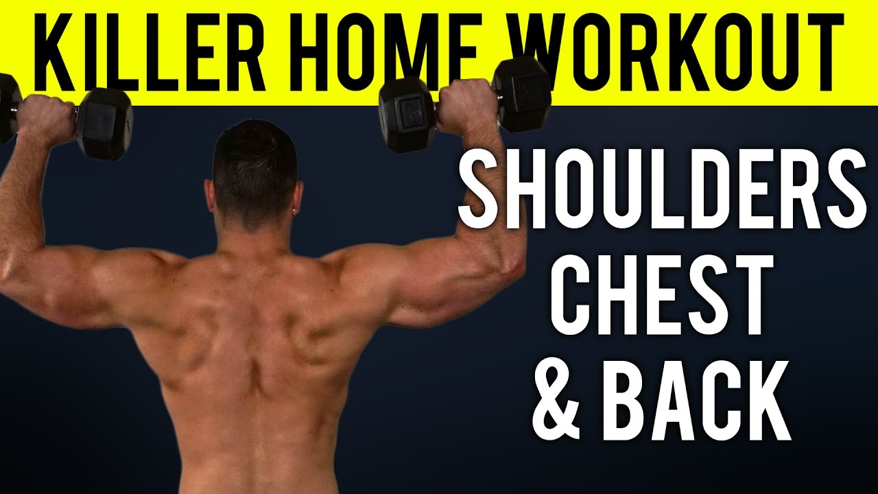 Shoulders, Chest and Upper Back Home Workout | Quick Home Upper Body  Dumbbell Workout