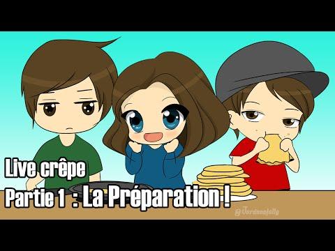 [REDIFF LIVE] - PARTIE 1 : ON PRÉPARE LES CRÊPES !