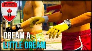 ♪ Dream a Little Dream (CINEMATIC) (GTAV PC)