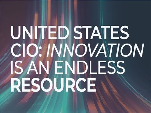 United States CIO: Innovation is an endless resource
