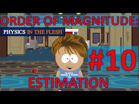 10 Order of Magnitude - Estimation
