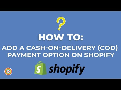 How to add a Cash on Delivery COD Payment Option on Shopify