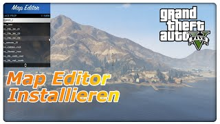 GTA 5 Map Editor Installieren | Deutsch Tutorial | GTA 5 PC Mods