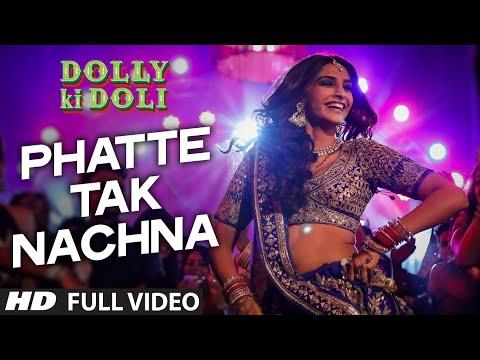 'Phatte Tak Nachna' FULL VIDEO Song | Dolly Ki Doli | Sonam Kapoor | T-Series thumbnail