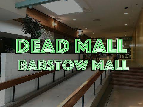 DEAD MALL : BARSTOW MALL (California Treasure)
