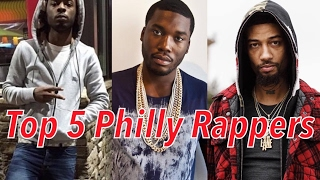 Top 5 Philly Rappers