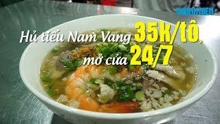 Hủ tiếu Nam Vang bán thâu đêm suốt sáng giá bình dân ở Sài Gòn